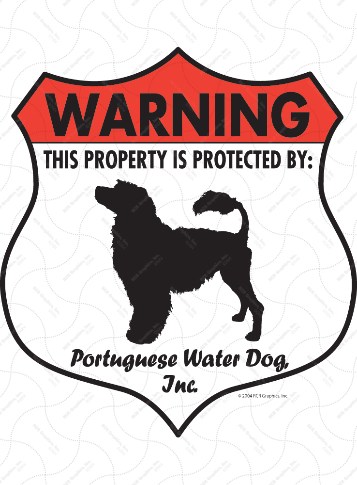 Portuguese Water Dog! Property Patrolled Badge Sign & Sticker
