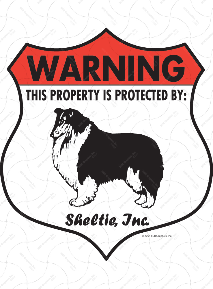 Sheltie! Property Patrolled Badge Sign and Sticker