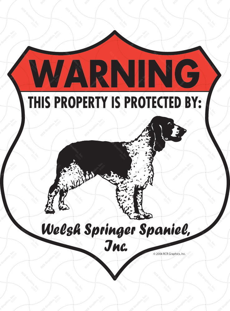 Welsh Springer Spaniel! Property Patrolled Badge Sign & Sticker