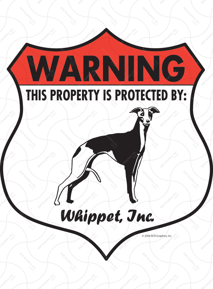 Whippet! Property Patrolled Badge Sign and Sticker