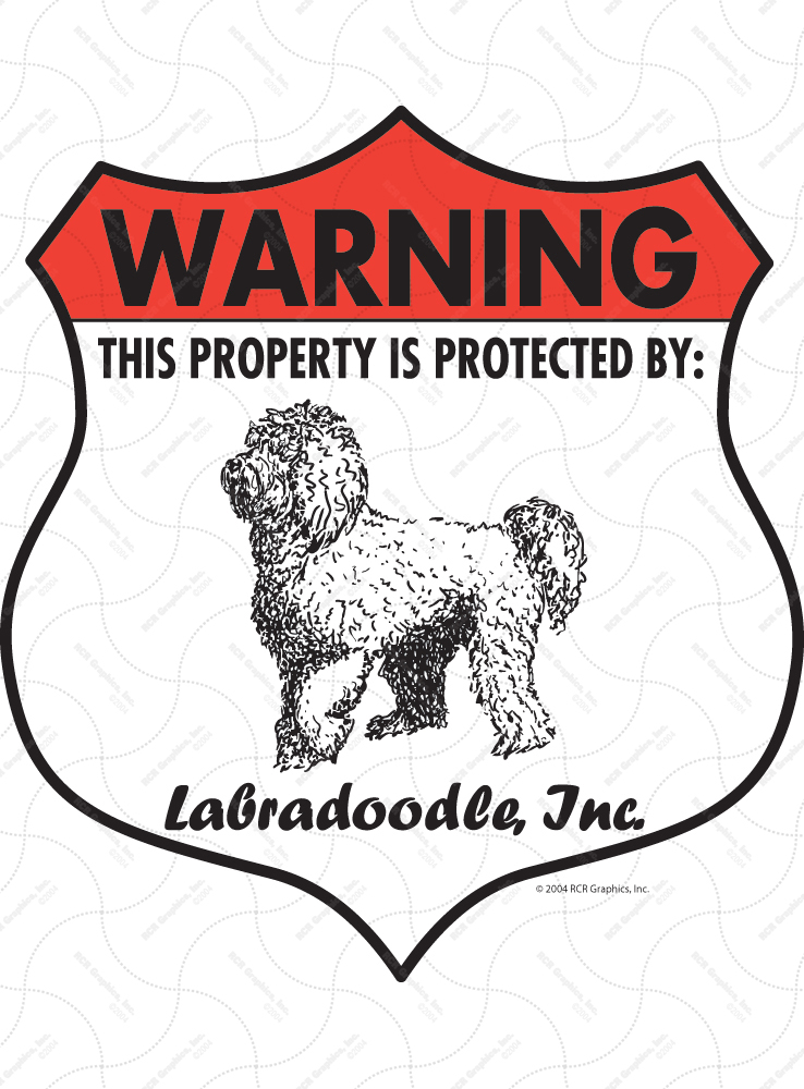 Labradoodle! Property Patrolled Badge Sign and Sticker