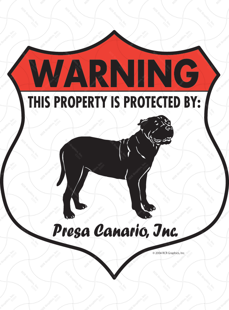 Presa Canario! Property Patrolled Badge Sign and Sticker