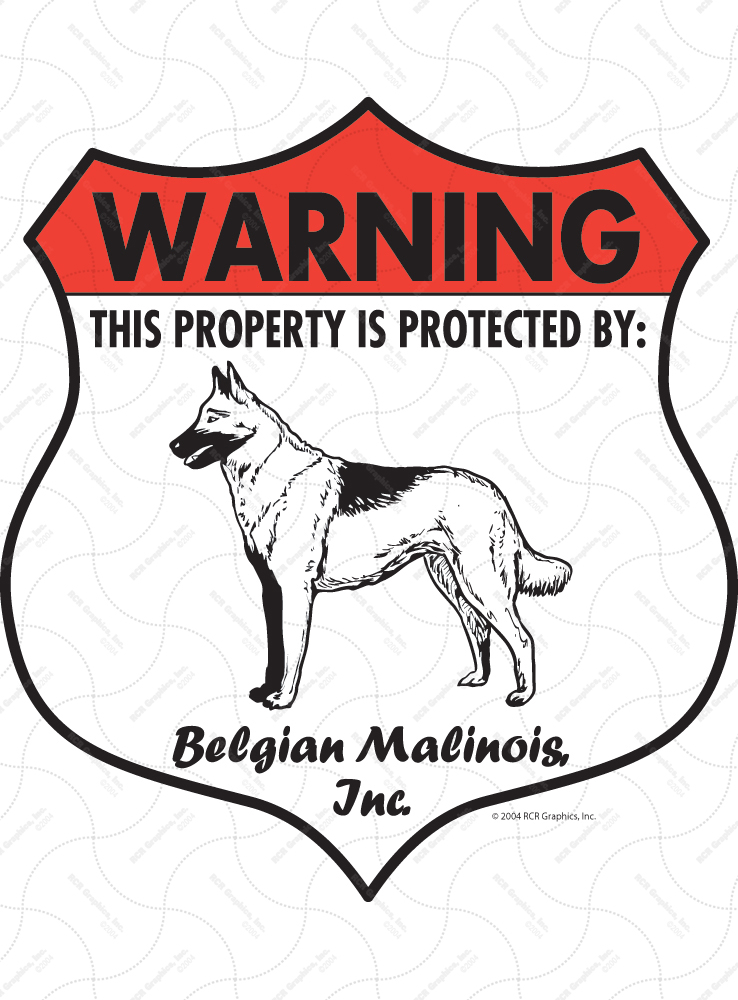Belgian Malinois! Property Patrolled Badge Sign and Sticker