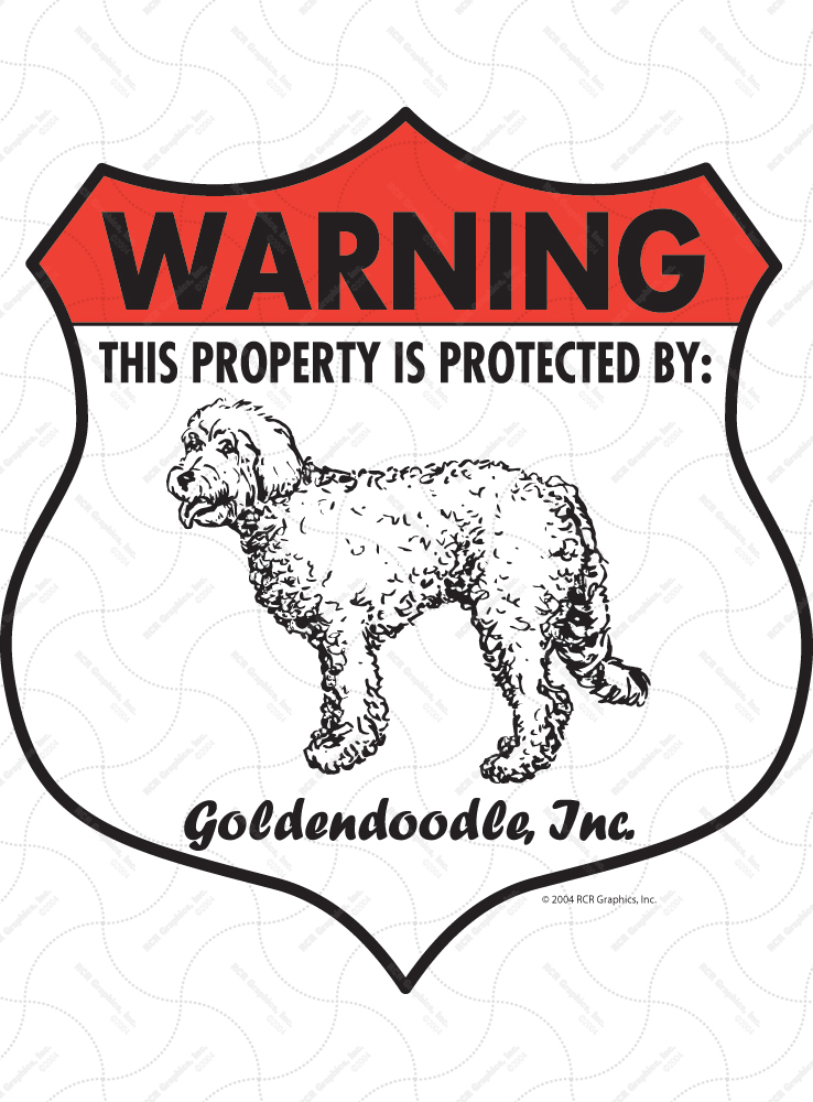 Goldendoodle! Property Patrolled Badge Sign and Sticker