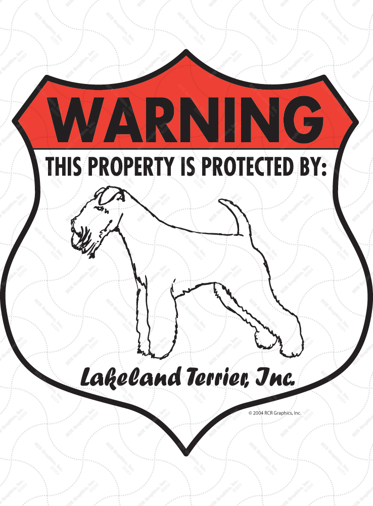 Lakeland Terrier! Property Patrolled Badge Sign and Sticker