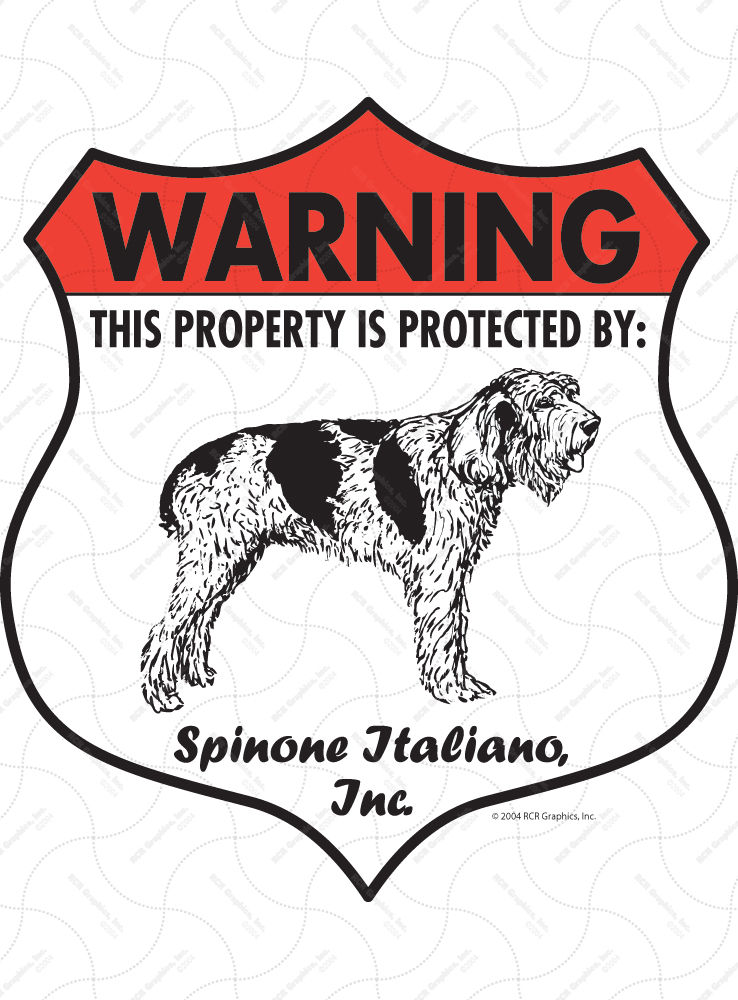Spinone Italiano! Property Patrolled Badge Sign and Sticker