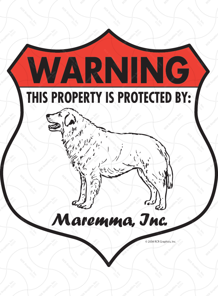 Maremma! Property Patrolled Badge Sign and Sticker