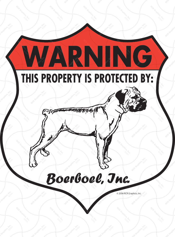 Boerboel! Property Patrolled Badge Sign and Sticker