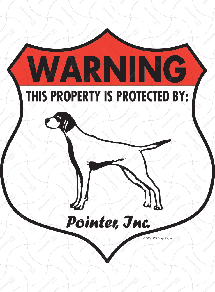 Pointer! Property Patrolled Badge Sign and Sticker