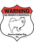 American Eskimo! Property Patrolled Badge Sign and Sticker