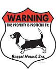 Basset Hound! Property Patrolled Badge Sign and Sticker