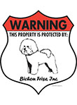 Bichon Frise! Property Patrolled Badge Sign and Sticker