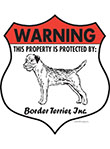 Border Terrier! Property Patrolled Badge Sign and Sticker
