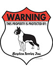 Boston Terrier! Property Patrolled Badge Sign and Sticker