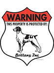 Brittany! Property Patrolled Badge Sign and Sticker