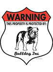 Bulldog! Property Patrolled Badge Sign and Sticker