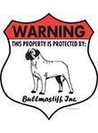 Bullmastiff! Property Patrolled Badge Sign and Sticker