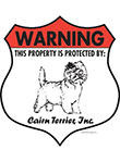 Cairn Terrier! Property Patrolled Badge Sign and Sticker