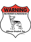 Chinese Crested! Property Patrolled Badge Sign and Sticker