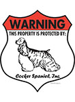 Cocker Spaniel! Property Patrolled Badge Sign and Sticker