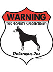 Doberman! Property Patrolled Badge Sign and Sticker