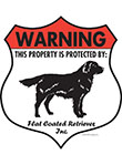 Flat-Coated Retriever! Property Patrolled Badge Sign & Sticker