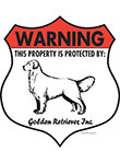 Golden Retriever! Property Patrolled Badge Sign and Sticker