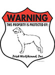 Irish Wolfhound! Property Patrolled Badge Sign and Sticker
