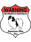 Japanese Chin! Property Patrolled Badge Sign and Sticker