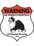 Old English Sheepdog! Property Patrolled Badge Sign