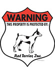 Rat Terrier! Property Patrolled Badge Sign and Sticker