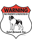 Saint Bernard! Property Patrolled Badge Sign and Sticker