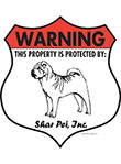 Shar Pei! Property Patrolled Badge Sign and Sticker