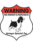 Springer Spaniel! Property Patrolled Badge Sign and Sticker
