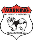 Tibetan Spaniel! Property Patrolled Badge Sign and Sticker