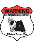 Tibetan Terrier! Property Patrolled Badge Sign and Sticker
