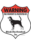 Black and Tan Coonhound! Property Patrolled Badge Sign