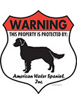 American Water Spaniel Property Patrolled Badge Sign