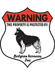 Belgian Tervuren! Property Patrolled Badge Sign and Sticker