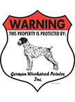 German Wirehaired Pointer! Property Patrolled Badge Sign