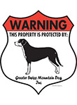 Greater Swiss Mountain Dog! Property Patrolled Badge Sign