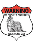 Komondor! Property Patrolled Badge Sign and Sticker