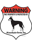 Manchester Terrier! Property Patrolled Badge Sign and Sticker