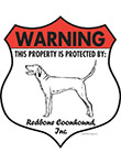 Redbone Coonhound! Property Patrolled Badge Sign and Sticker