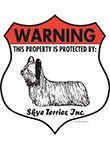 Skye Terrier! Property Patrolled Badge Sign and Sticker