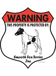 Smooth Fox Terrier! Property Patrolled Badge Sign & Sticker