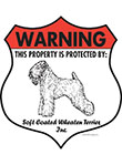 Soft Coated Wheaten Terrier! Property Patrolled Badge Sign