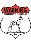 Harlequin Great Dane! Property Patrolled Badge Sign