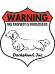 Dachshund! Property Patrolled Badge Sign and Sticker