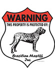 Brazilian Mastiff! Property Patrolled Badge Sign and Sticker
